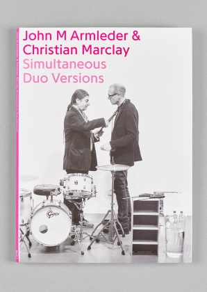 John M Armleder & Christian Marclay: Simultaneous Duo Versions 3393