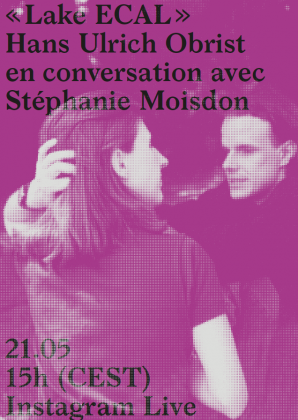 """Lake ECAL"": Hans Ulrich Obrist in conversation with Stéphanie Moisdon 4844"