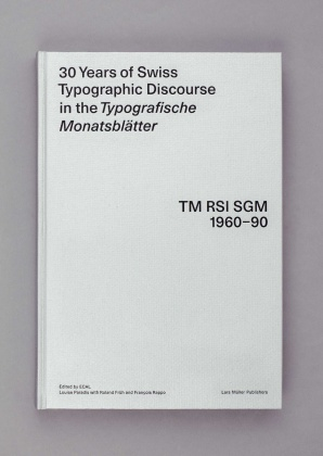 30 Years of Swiss Typographic Discourse in the Typografische Monatsblätter – TM RSI SGM 1960-90 2113