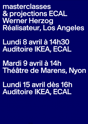 Masterclasses & Projections ECAL: Werner Herzog 4077