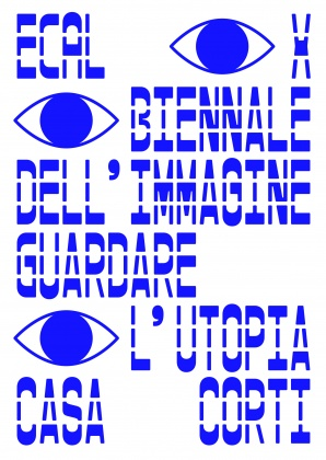 Guardare l'utopia – Biennale dell'Imagine di Chiasso From 5 October to 10 November, Piazza dei Colori & Casa Corti 24353