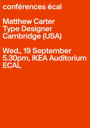 Conférences ECAL: Matthew Carter, Type Designer, Cambridge (USA)