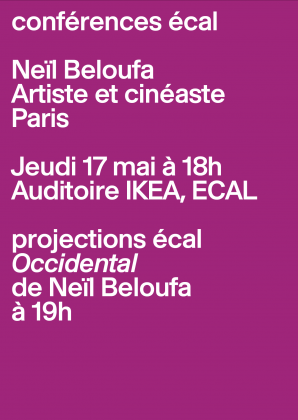 Conflérences ECAL: Neïl Beloufa, artiste et cinéaste