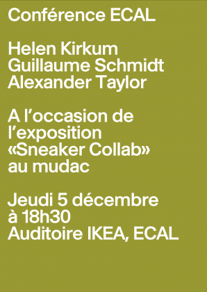 ECAL Conference: Sneaker Collab (with the mudac) Thursday 5 December, 6:30pm, ECAL 25149